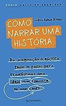 Como Narrar Uma Historia (Em Portuguese do Brasil)
