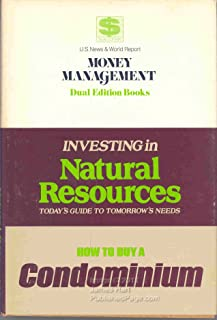 Investing in Natural Resources: Today's guide to tomorrow's needs (U.S. news & world report money management library)
