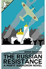 The Russian Resistance (Misfit Squadron Book 2) Kindle Edition
