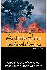 Australia Burns Volume Three (3) Paperback
