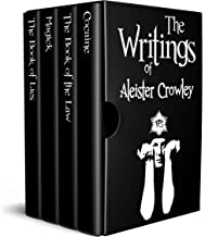 The Writings of Aleister Crowley (Annotated): The Book of Lies, The Book of the Law, Magick and Cocaine