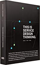 This is Service Design Thinking. Basics - Tools - Cases