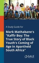 A Study Guide for Mark Mathabane's