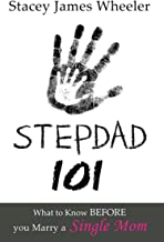 Stepdad 101: What to Know Before You Marry a Single Mom