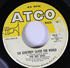 THE BEE GEES 45 RPM SIR GEOFFREY SAVED THE WORLD / MASSACHUSETTS