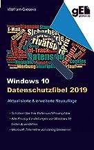Windows 10 Datenschutzfibel 2019