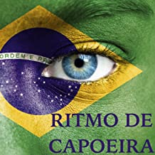 Ritmo de Capoeira: Brazilian Songs for Capoeira Fighter Workout and Dance - Kick Drum and Bass for Funny Moments