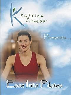 Katrina Fitness Presents - Ease Into Pilates