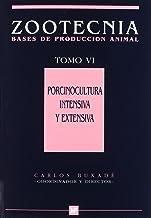 Porcinoculturaintensivayextensiva.TomoVI.Zootecnia-Basesdeproducciónanimal