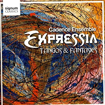 Expressia: Tangos and Fantasies