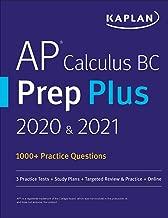 AP Calculus BC Prep Plus 2020 & 2021: 6 Practice Tests + Study Plans + Targeted Review & Practice + Online (Kaplan Test Prep)