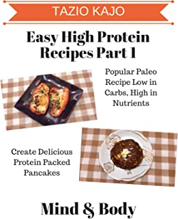 Easy High Protein Recipes Part 1