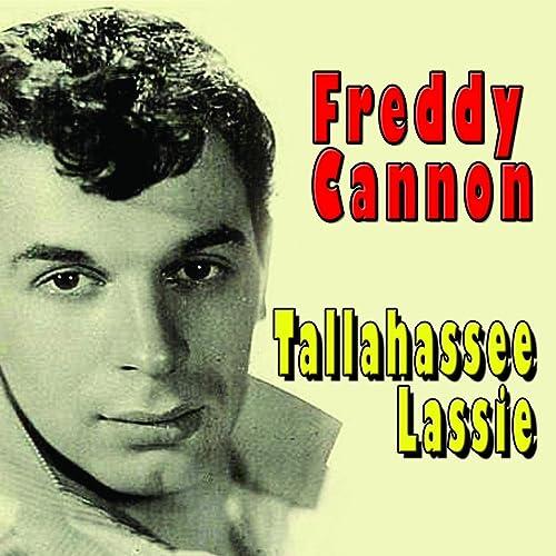 Tallahassee Lassie de Freddy Cannon sur Amazon Music - Amazon.fr