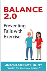 Balance 2.0: Preventing Falls with Exercise Kindle Edition