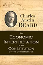 An Economic Interpretation of the Constitution of the United States (1913)
