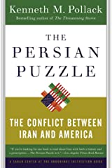 The Persian Puzzle: The Conflict Between Iran and America Paperback