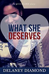 What She Deserves (Quicksand Book 5) Kindle Edition
