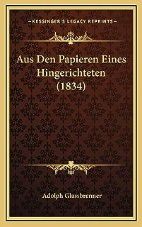 Aus Den Papieren Eines Hingerichteten (1834)