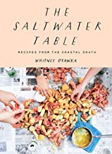 Saltwater Table: Recipes from the Coastal South