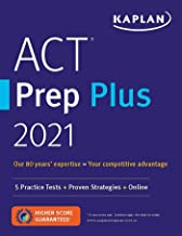 Download ACT Prep Plus 2021: 5 Practice Tests + Proven Strategies + Online (Kaplan Test Prep) PDF