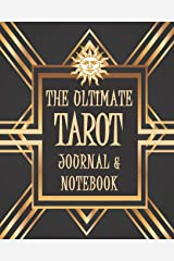 The Ultimate Tarot Journal and Notebook: Create Your Own Personal Master Reference Book Paperback