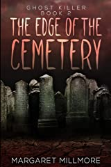 The Edge Of The Cemetery: Large Print Edition Paperback
