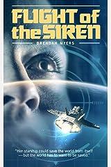 Flight of the Siren Kindle Edition