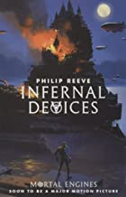 Mortal Engines 3. Infernal Devices