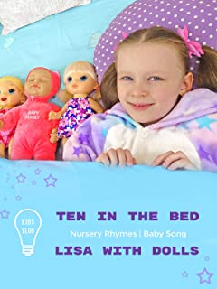 Lisa With Dolls in Kids Vlog Plus Ten In The Bed Nursery Rhymes Baby Song