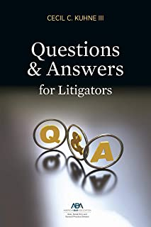 Questions and Answers for Litigators
