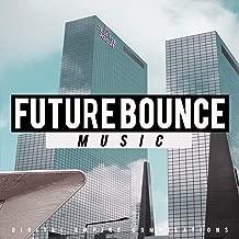future bounce artists