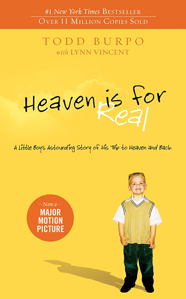 靴信頼性プラカードHeaven is for Real: A Little Boy's Astounding Story of His Trip to Heaven and Back (English Edition)