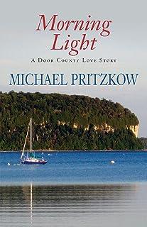 Morning Light: A Door County Love Story