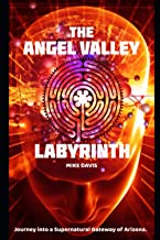 The Angel Valley Labyrinth