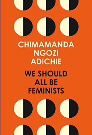 We Should All Be Feminists (English Edition)