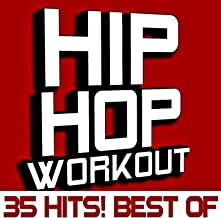 Best of Hip Hop Workout - 35 Hits! [Clean]