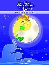 Permalink to Il pesce palla e la luna PDF