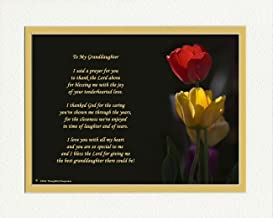 Granddaughter Gift with Thank You Prayer for Best Granddaughter Poem. Tulips Photo, 8x10 Double Matted. Special Birthday or for Granddaughter.