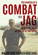 The making of a COMBAT JAG and a life spent on the tip of the spear: COMBAT JAG