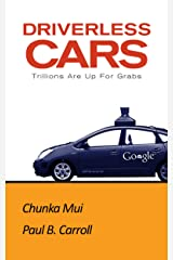 Driverless Cars: Trillions Are Up For Grabs Kindle Edition