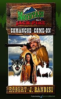 Comanche Come-On: Mountain Jack Pike