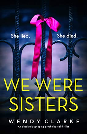We Were Sisters: An absolutely gripping psychological thriller (English Edition)
