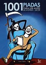 1001 piadas para ler antes de morrer... De rir