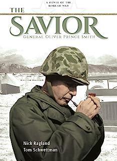 The Savior: General Oliver Prince Smith