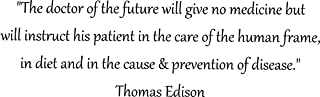 Walls with Style The Doctor of The Future Thomas Edison Quote, Chiropractic Offices, Homeopathic Walls Sticker (Black, Large 54