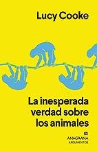 La inesperada verdad sobre los animales (Argumentos nº 532) (Spanish Edition)