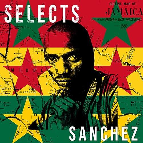 Sanchez Selects Reggae by Sanchez on Amazon Music - Amazon com