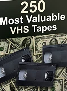 250 Most Valuable VHS Tapes