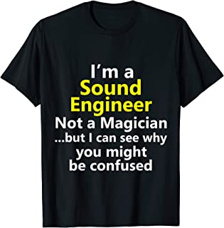 Funny Sound Engineer Job Audio Engineering Technician Gift T-Shirt