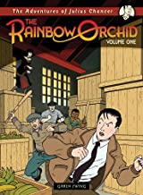 The Adventures of Julius Chancer: Volume One (1) (The Rainbow Orchid)